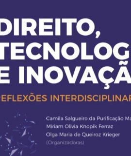 Livro de direito e tecnologia reúne artigos de autores renomados e trabalhos do II Simpósio de Direito, Tecnologia e Inovação