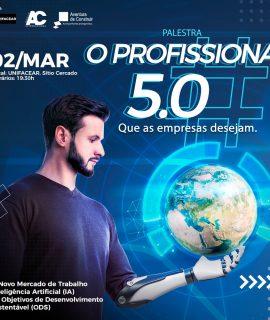 """Campus Sítio Cercado irá receber palestra """"O Profissional 5.0"""""""